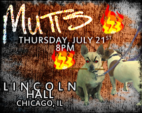 Mutts at Lincoln Hall in Chicago
