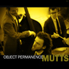 Mutts - Object Permanence Album Cover