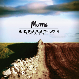 Mutts - Separation Anxiety