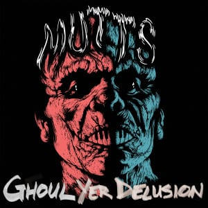 Ghoul Yer Delusion EP